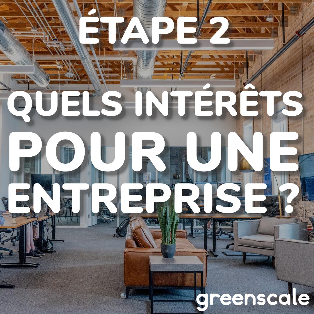 Partie 2 : Quels intérêts pour une entreprise ?